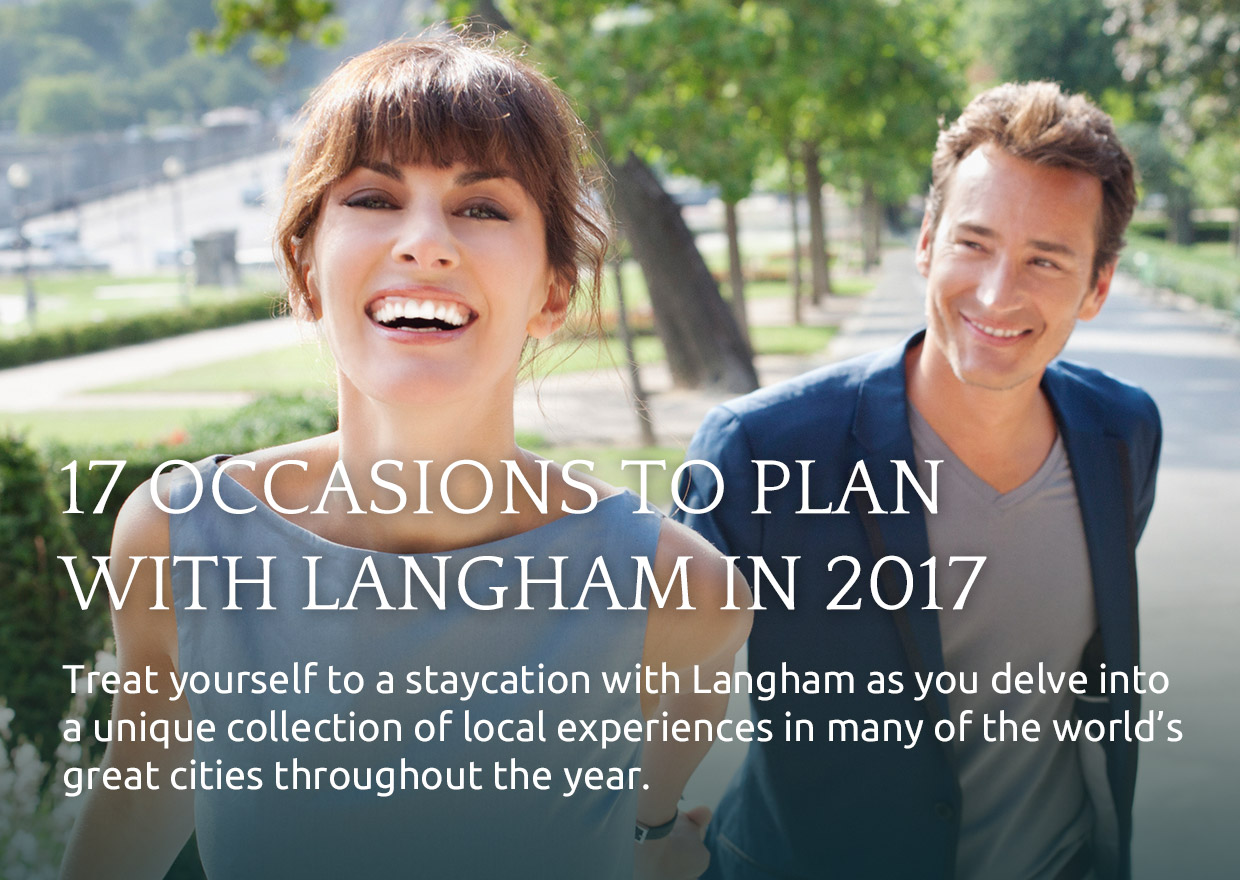 17 OCCASIONS TO PLAN WITH LANGHAM IN 2017